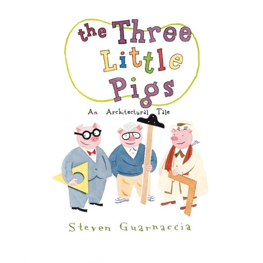 Three little Pigs An Architectural Tale