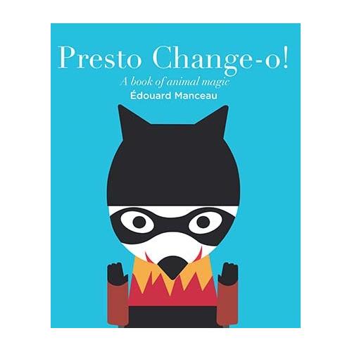 Presto Change - O A Book of Animal Magic